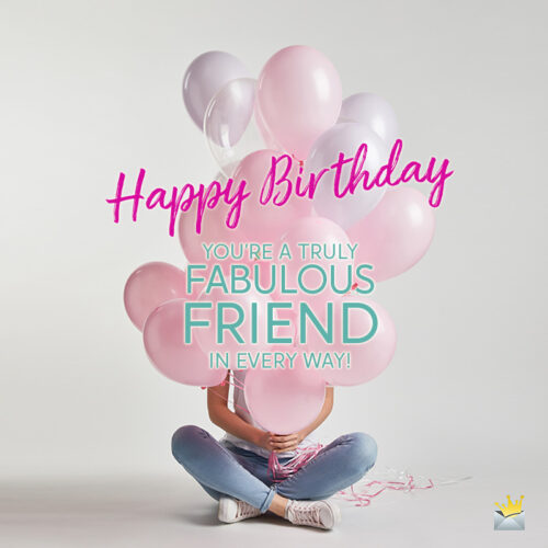 Birthday wish for female best friend.