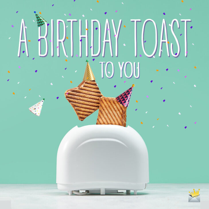 Cheers To You! | 77 Happy Birthday Toasts