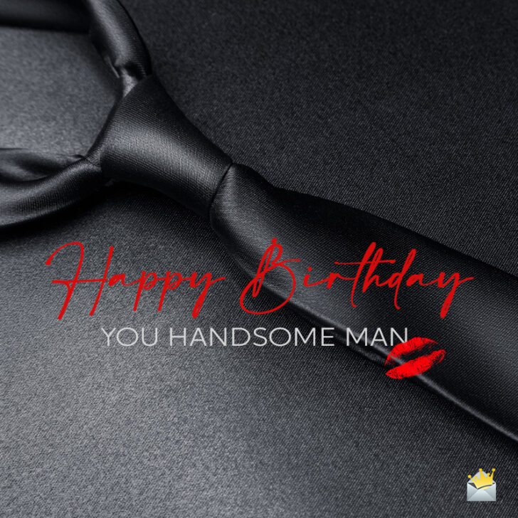 Special Wishes for a Man | Happy Birthday for Him