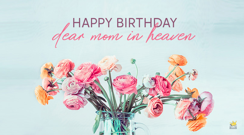Awesome Happy Birthday In Heaven Mom Wishes And Poems Funny Birthday Cards Online Elaedamsfinfo