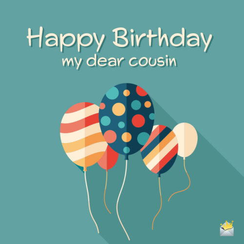 Happy Birthday for a cousin on illustration of colorful balloons.