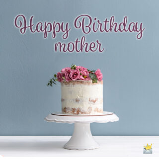 Birthday wish for mom on image with cake.