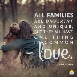 Family quote to share on messages or social media.