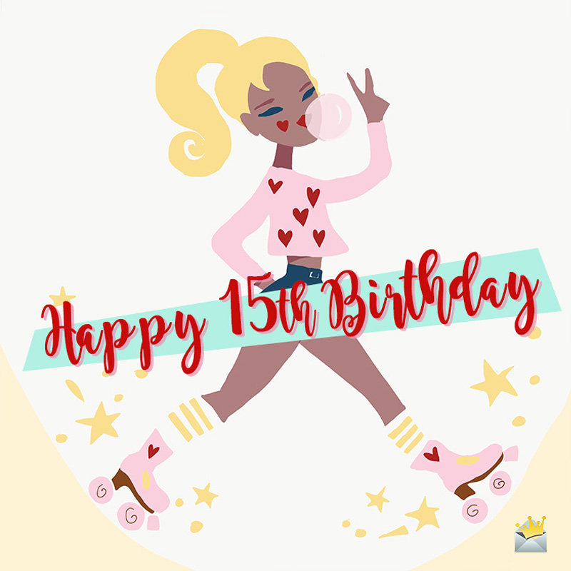 Happy 15th Birthday Wishes For Boys And Girls