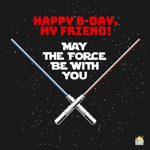 Birthday image for star wars fan.