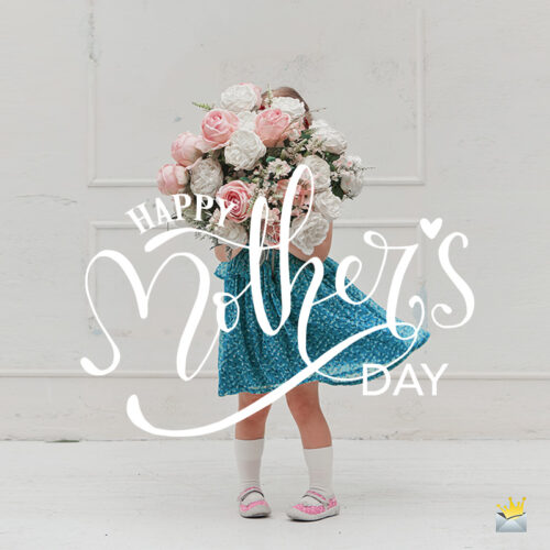 Happy Mother's Day image with girl holding flowers.