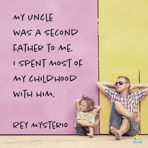 Uncle quote.