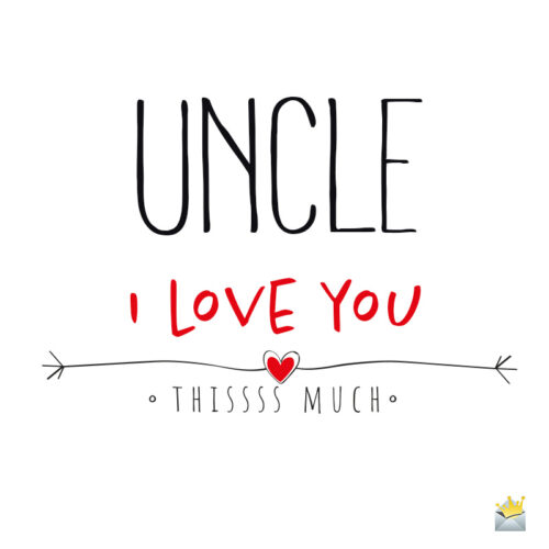 Loving quote for uncle.
