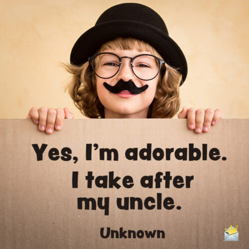 Loving uncle quote.