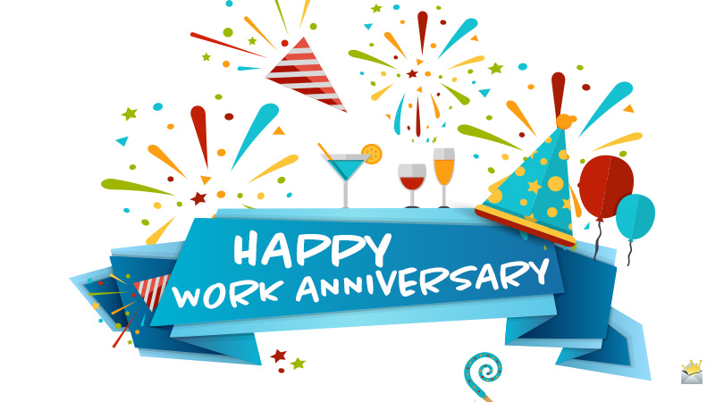 45 Happy Work Anniversary Wishes | Love Working With You!