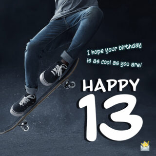 Happy 13th birthday.