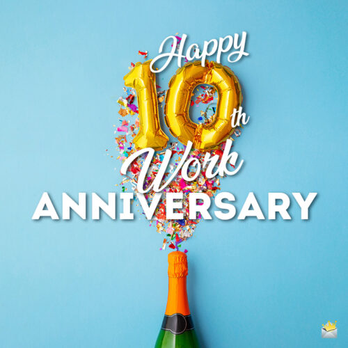 Happy image for 10th work anniversary.