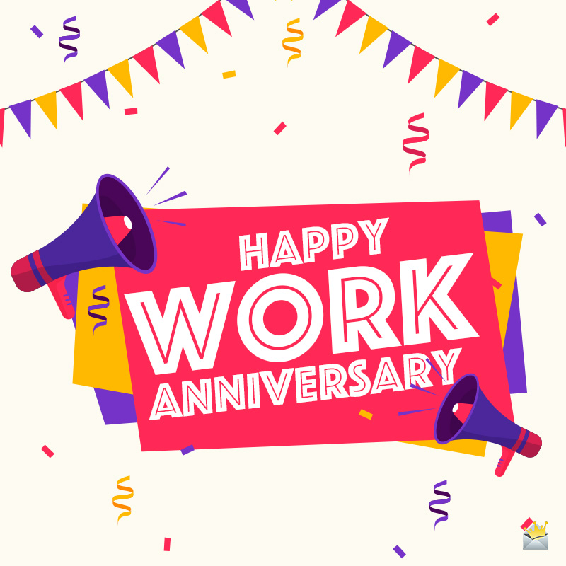Happy Work Anniversary Wishes | Love Working With You!