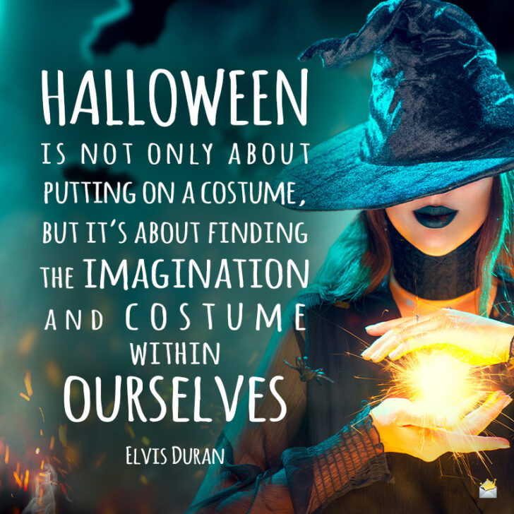 Happy Trick-or-Treating | 40 Famous and Original Halloween Quotes
