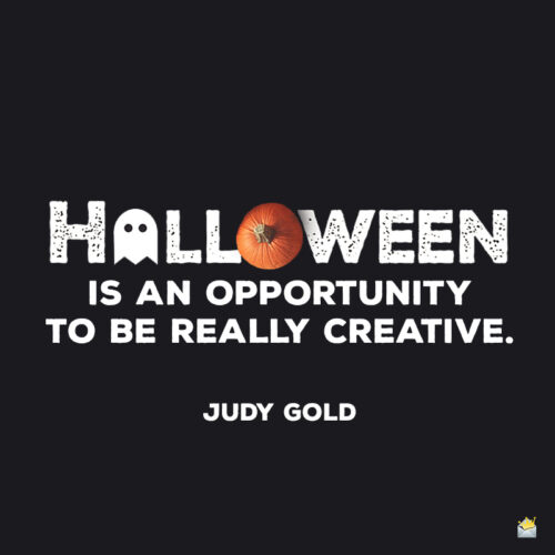 Halloween quote by Judy Gold.