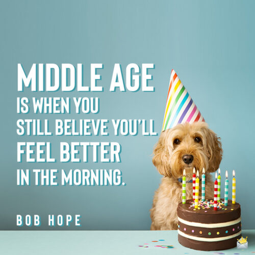 Funny birthday quote for 50th birthday.