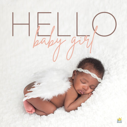 Congratulations on the birth of a child on photo of baby girl.