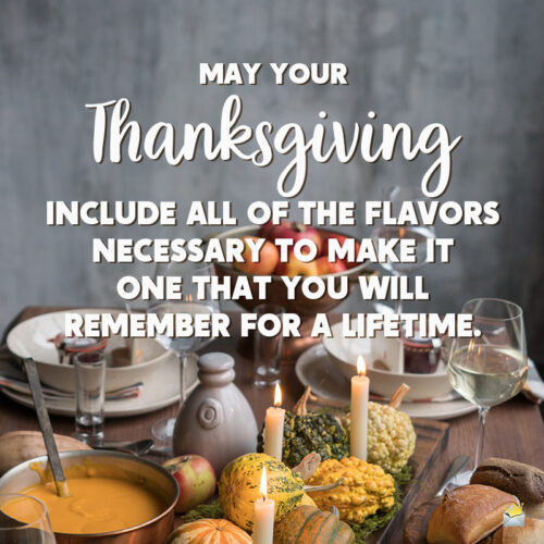 Thanksgiving message to share with a loved one.