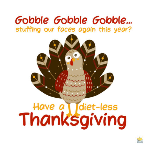 Funny Thanksgiving image to share.