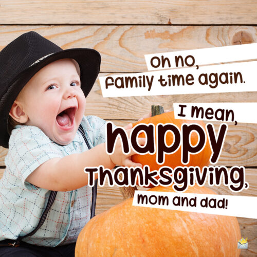 Funny Thanksgiving image for family.