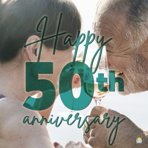 message for 50th anniversary.