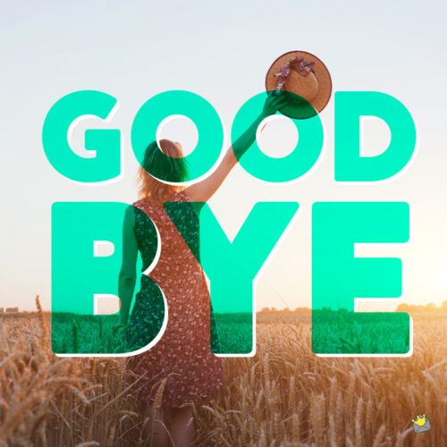 Farewell message for friends.