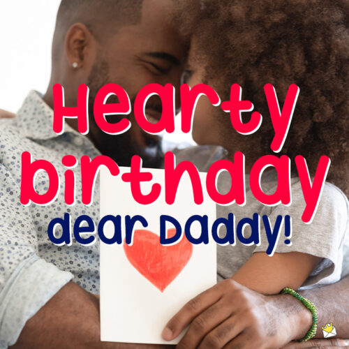 Birthday wish for father.