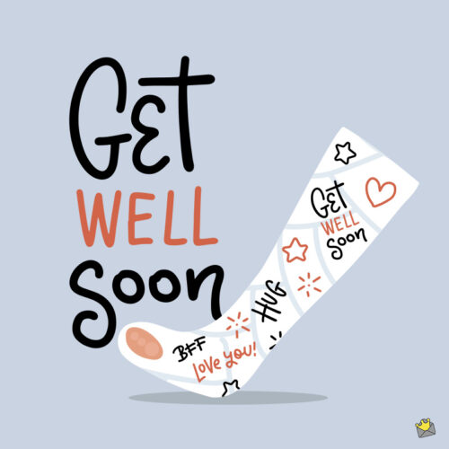 Get well soon message.