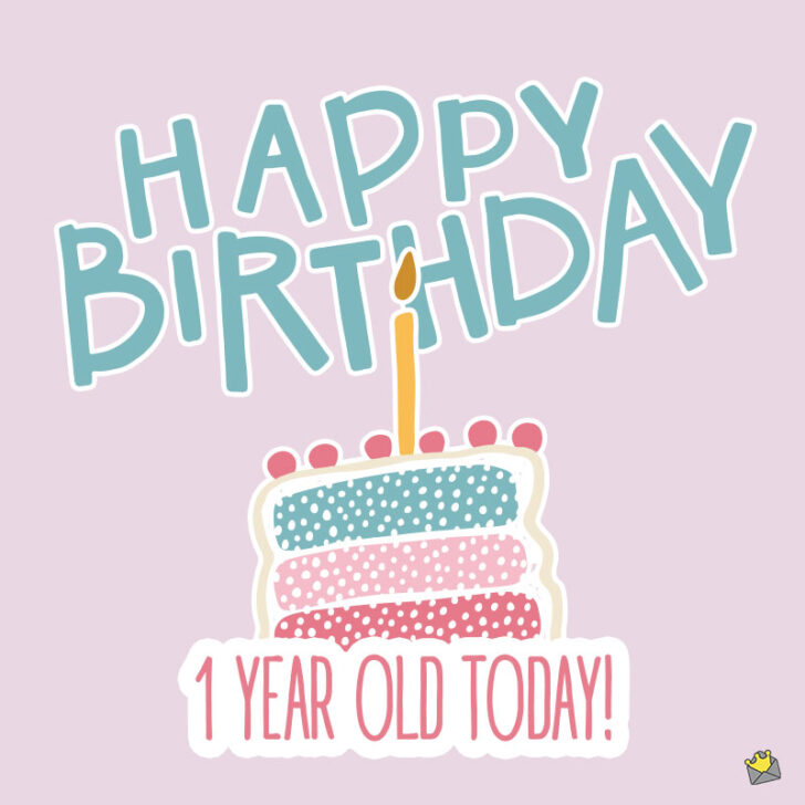 Happy 1st Birthday Wishes | Our Baby's First Year in life