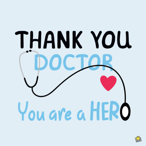 Thank you note, for doctor.