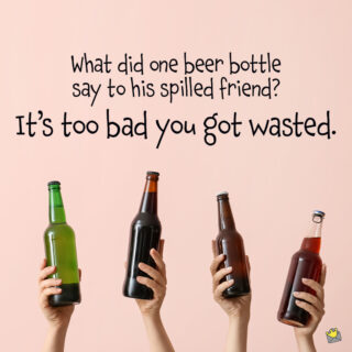Funny alcohol pun about beer.