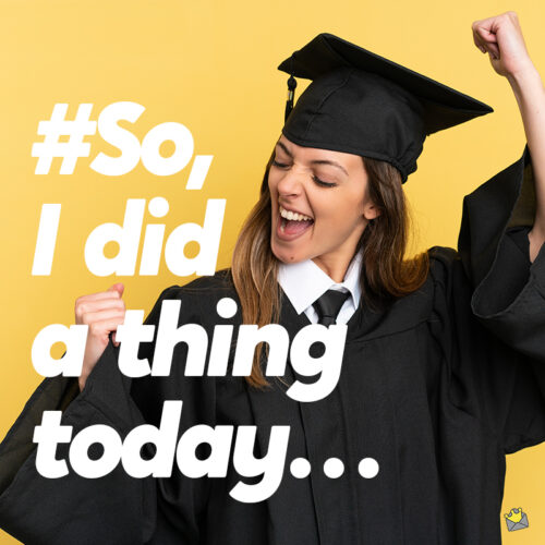 Graduation caption for your photo posts on Instagram.