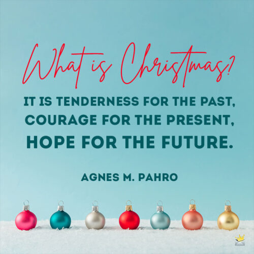 Inspirational Christmas quote.